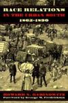 Race Relations In The Urban South, 1865-1890