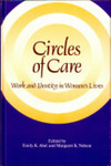 Circles Of Care: Work And Identity In Women's Lives