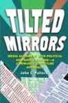 Tilted Mirrors: Media Alignment With Political And Social Change: A Community Structure Approach