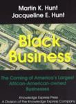History Of Black Business: The Coming Of America's Largest Black-Owned Businesses