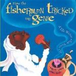 How The Fisherman Tricked The Genie: A Tale Within A Tale Within A Tale