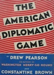 The American Diplomatic Game