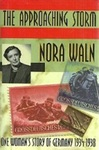 The Approaching Storm: One Woman's Story Of Germany, 1934-1938