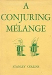 A Conjuring Mélange: A Collection Of Tricks And Puzzles