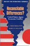 Reconcilable Differences?: United States-Japan Economic Conflict