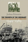 The Triumph Of The Ordinary: Depictions Of Daily Life In The East German Cinema, 1949-1989