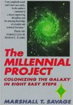 The Millennial Project: Colonizing The Galaxy In 8 Easy Steps