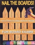 Nail The Boards: The Ultimate Internal Medicine Review For Board Exams