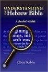 Understanding The Hebrew Bible: A Reader's Guide