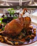 Bistros And Brasseries: Recipes And Reflections On Classic Café Cooking