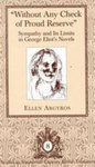 Without Any Check Of Proud Reserve: Sympathy And Its Limits In George Eliot's Novels