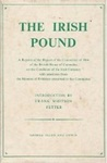 The Irish Pound, 1797-1826: A Reprint Of The Report Of The Committee Of 1804 Of The British House Of Commons On The Condition Of The Irish Currency