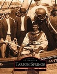 Tarpon Springs Florida: The Early Years