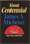 About Centennial: Some Notes On The Novel