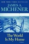 The World Is My Home: A Memoir