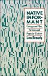 Native Informant: Essays On Film, Fiction, And Popular Culture