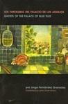 Los Fantasmas Del Palacio De Los Azulejos