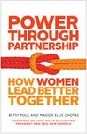 Power Through Partnership: How Women Lead Better Together by Maggie Ellis Chotas , co-author, 1989