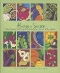 Always In Season: Twelve Months Of Fresh Recipes From The Farmer'S Markets Of New England
